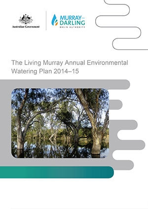 The Living Murray Annual Environmental Watering Plan 2014-15