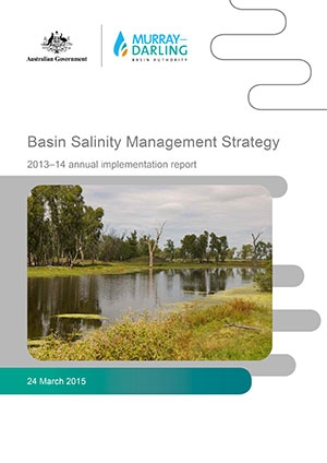 Basin Salinity Management Strategy (BSMS): 2013-14 Annual Implementation Report