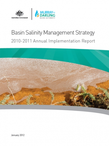 Basin Salinity Management Strategy: 2010-11 Annual Implementation Report