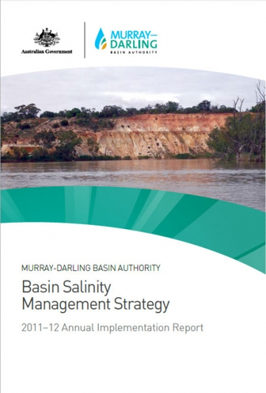 Basin Salinity Management Strategy: 2011-12 Annual Implementation Report