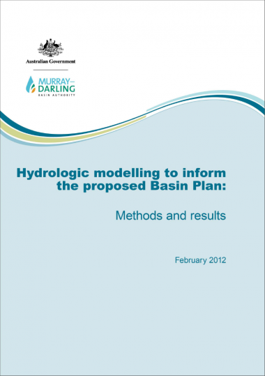 Hydrologic modelling to inform the proposed Basin Plan: methods and results