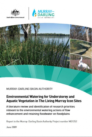 Environmental Watering for Understorey and Aquatic Vegetation in The Living Murray Icon Sites