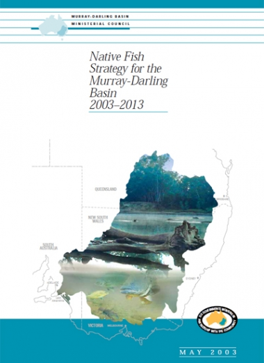 Native Fish Strategy for the Murray-Darling Basin 2003-2013