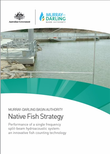 Native Fish Strategy: Performance of a single frequency split-beam hydroacoustic system