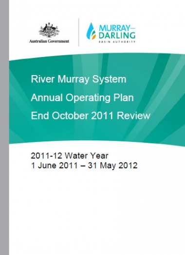 River Murray System Annual Operating Plan End October 2011 Review