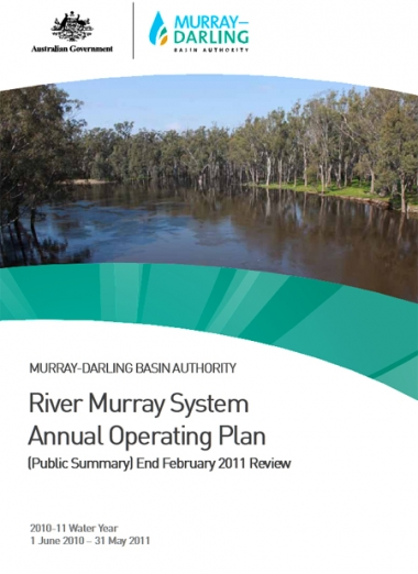 The River Murray System Annual Operating Plan (Public Summary) End February 2011 Review