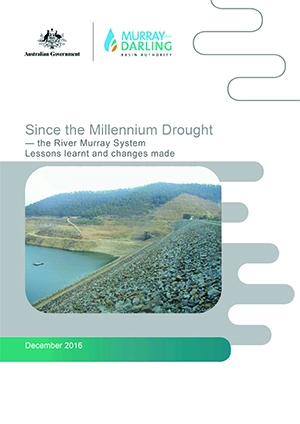 Since the millennium drought - the River Murray System