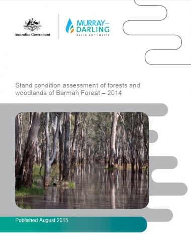 Stand Condition assessment of forests and woodlands reports for The Living Murray icon sites - 2014