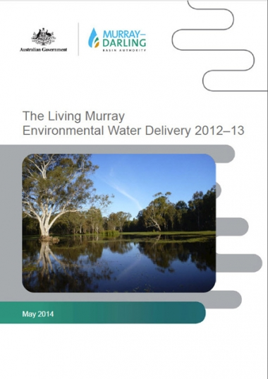 The Living Murray Environmental Water Delivery 2012-13