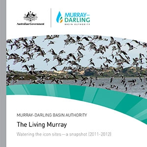 The Living Murray watering the icon sites-a snapshot 2011-12