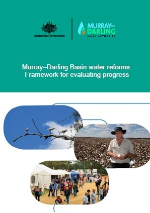 Murray–Darling Basin water reforms: Framework for evaluating progress