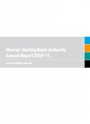 Murray–Darling Basin Authority annual report 2010-2011