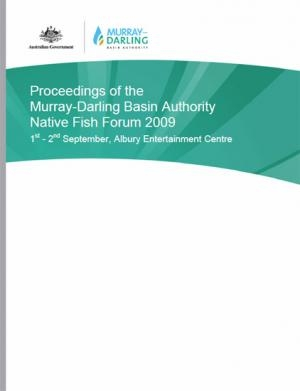 Proceedings of the Murray-Darling Basin Authority Native Fish Forum 2009