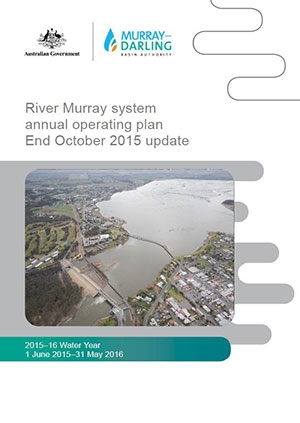 River Murray system annual operating plan end October 2015 update