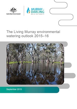 The Living Murray environmental watering outlook 2015‒16